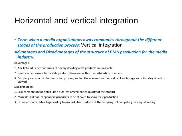 advantages and disadvantages of horizontal integration