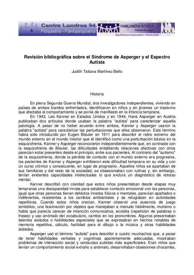 Revisión bibliográfica sobre el Síndrome de Asperger y el Espectro                                 Autista                ...