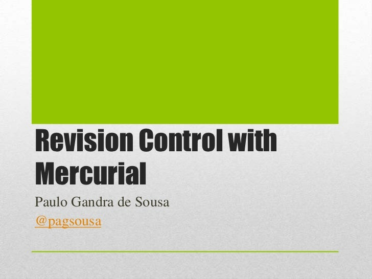 Revision control with Mercurial