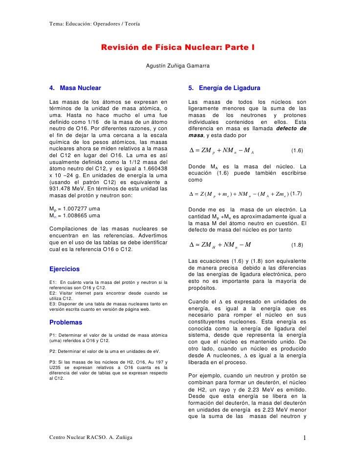 Tema: Educación: Operadores / Teoría                            Revisión de Física Nuclear: Parte I                       ...