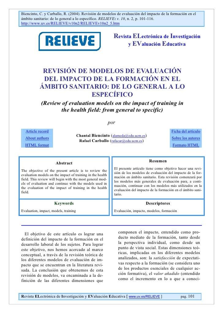 Biencinto, C. y Carballo, R. (2004). Revisión de modelos de evaluación del impacto de la formación en elámbito sanitario: ...