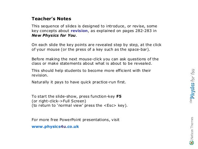 Teacher's Notes This sequence of slides is designed to introduce, or revise, some key concepts about revision, as explaine...
