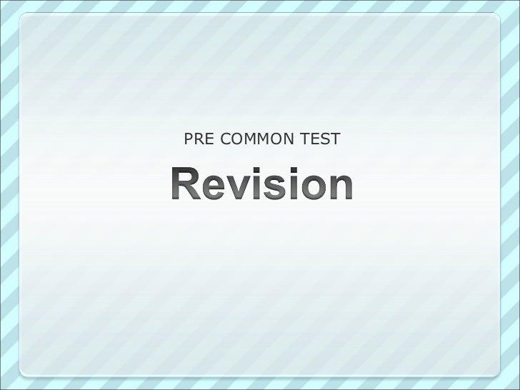PRE COMMON TEST