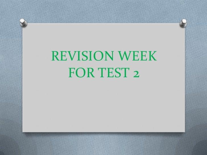 REVISION WEEK FOR TEST 2<br />
