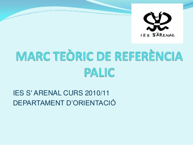 IES S' ARENAL CURS 2010/11 DEPARTAMENT D'ORIENTACIÓ
