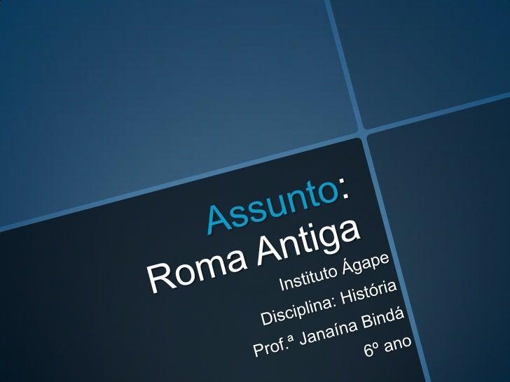 Revisão 6º ano ASSUNTO : Roma Antiga