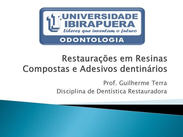 Revisão em técnicas restauradoras e adesividade 2012 1