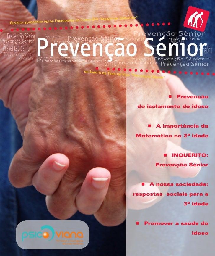 """rmandos do Curso                  EFA """"Agente em Geriatria""""              Revista elaborada pelos Fo           Prevenção Sé..."""