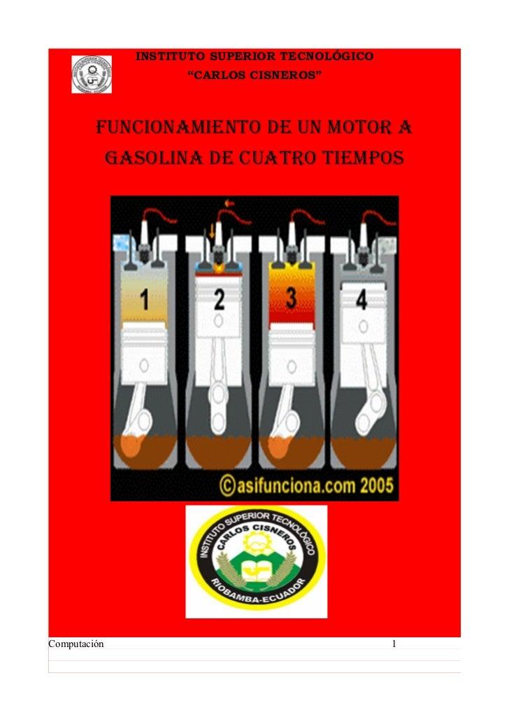 """INSTITUTO SUPERIOR TECNOLÓGICO                      """"CARLOS CISNEROS""""         FUNCIONAMIENTO DE UN MOTOR A              GA..."""