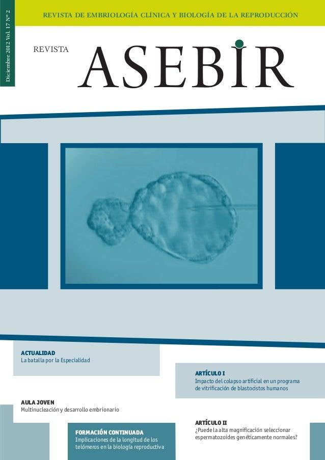 Diciembre 2012 Vol. 17 Nº 2                                       REVISTA DE EMBRIOLOGÍA CLÍNICA Y BIOLOGÍA DE LA REPRODUC...