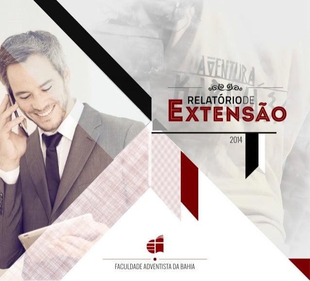Coordenadores do Núcleo de Extensão: Juraci Divina de Moura Edson Dias Conceição Estagiárias do Núcleo: Débora Rodrigues C...
