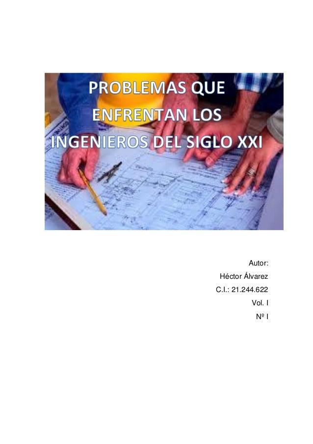Autor: Héctor Álvarez C.I.: 21.244.622 Vol. I Nº I