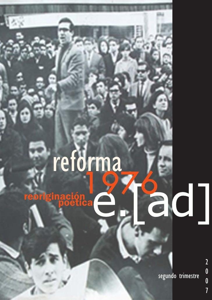reforma             1976               e.[ad] reoriginación         poética                                         2     ...