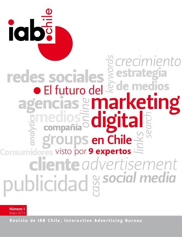 Revista IAB Chile - Número 1 - Mayo 2013