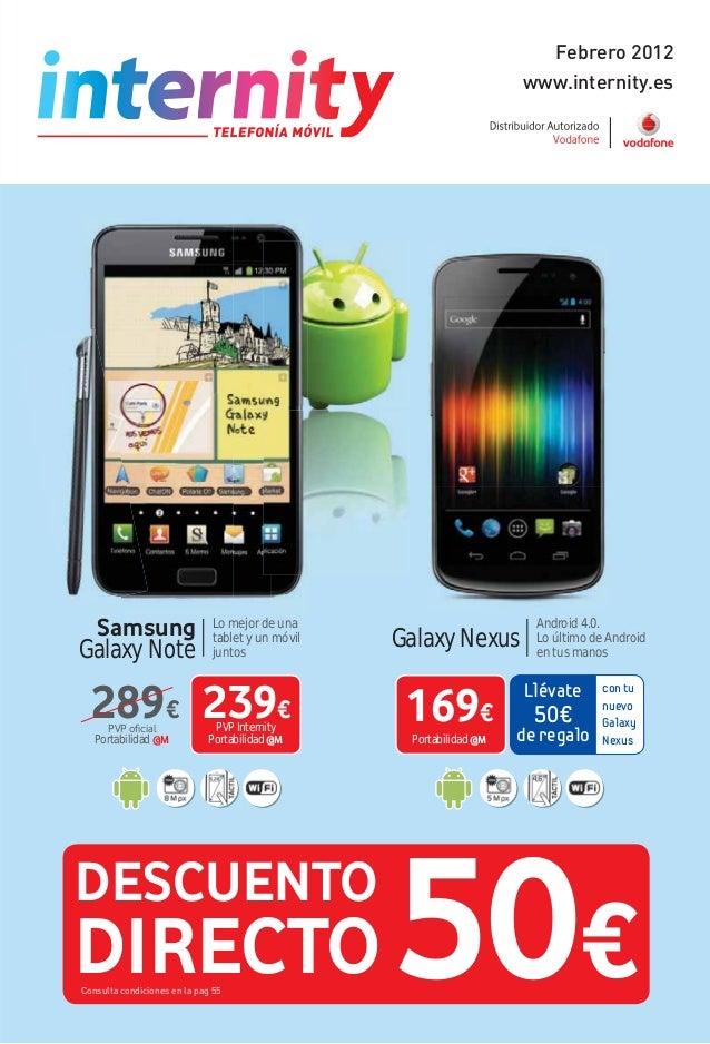 www.internity.es Febrero 2012 DESCUENTO DIRECTO 50€Consulta condiciones en la pag 55 Android 4.0. Lo último de Android en ...