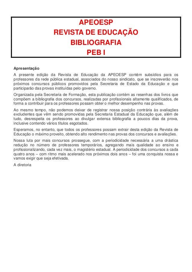 APEOESP                      REVISTA DE EDUCAÇÃO                          BIBLIOGRAFIA                              PEB IA...