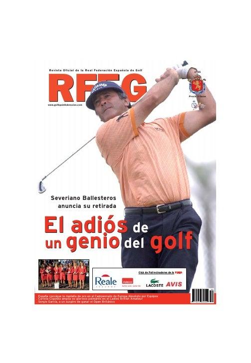 Revista Oficial de la Real Federación Española de Golf                                               nº 55            RFEG...