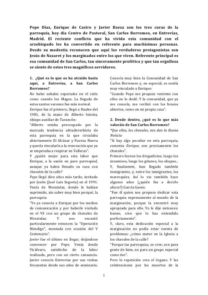Pepe Díaz, Enrique de Castro y Javier Baeza son los tres curas de la parroquia, hoy día Centro de Pastoral, San Carlos Bor...
