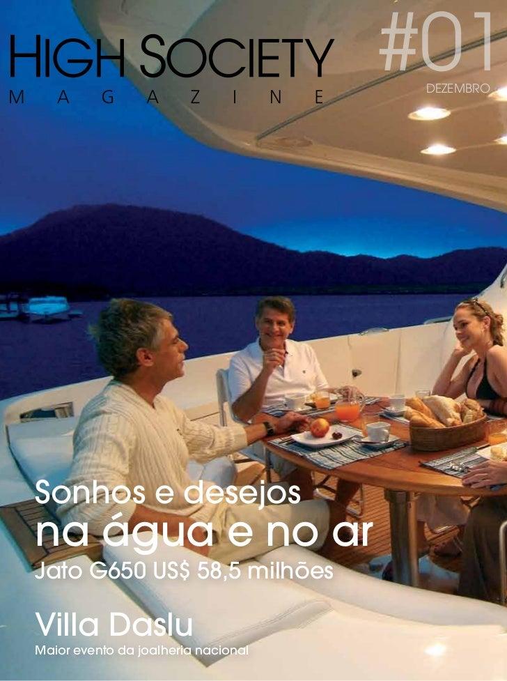 #01                                      HIGH SOCIETY                                      DEZEMBROSonhos e desejosna água...
