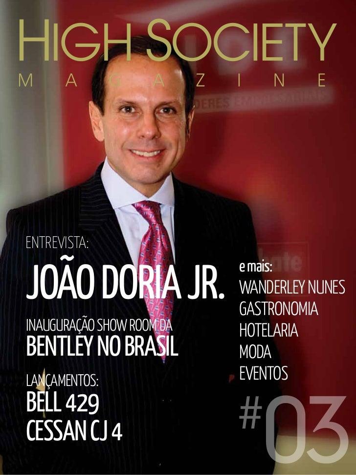 ENTREVISTA:JOÃO DORIA JR.                               e mais:                               WANDERLEY NUNES             ...