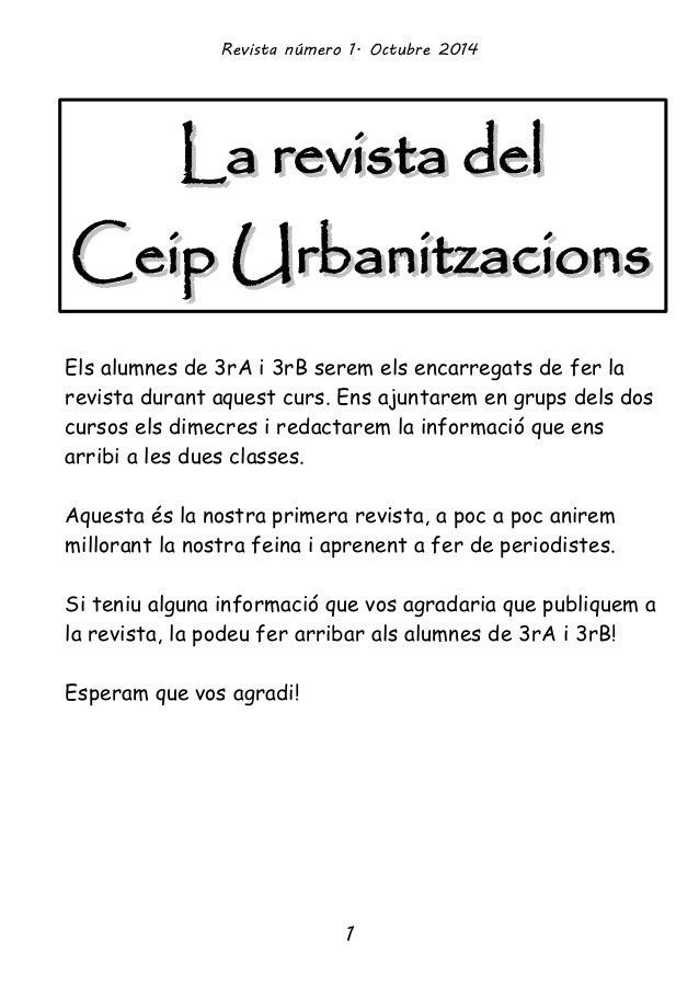 Revista número 1. Octubre 2014  LLaa rreevviissttaa ddeell  CCeeiipp UUrrbbaanniittzzaacciioonnss  Els alumnes de 3rA i 3r...