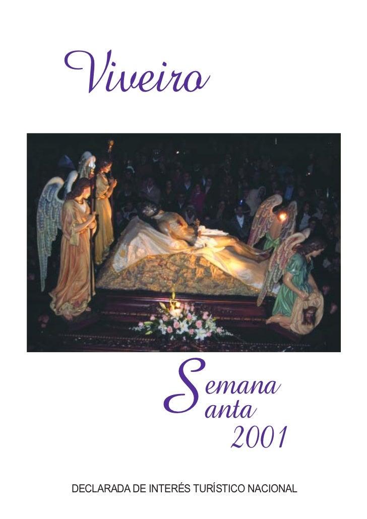 Viveiro              S        emana                       anta                         2001DECLARADA DE INTERÉS TURÍSTICO ...