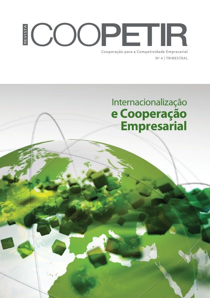 Re vista           Cooperação para a Competividade Empresarial                                      Nº 4 | TRIMESTRAL     ...