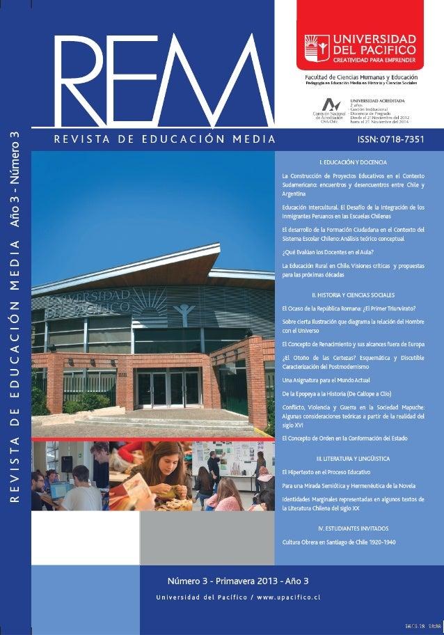 Facultad de Ciencias Humanas y Educación  Pedagogía en Educación Media en Historia y Ciencias Sociales  REM  R E V I S TA ...