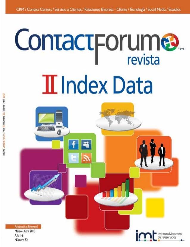 ContactForum, revista bimestral Marzo-Abril 2013. Editor responsable: María Eugenia de la Paz García Aguirre. Número de Ce...