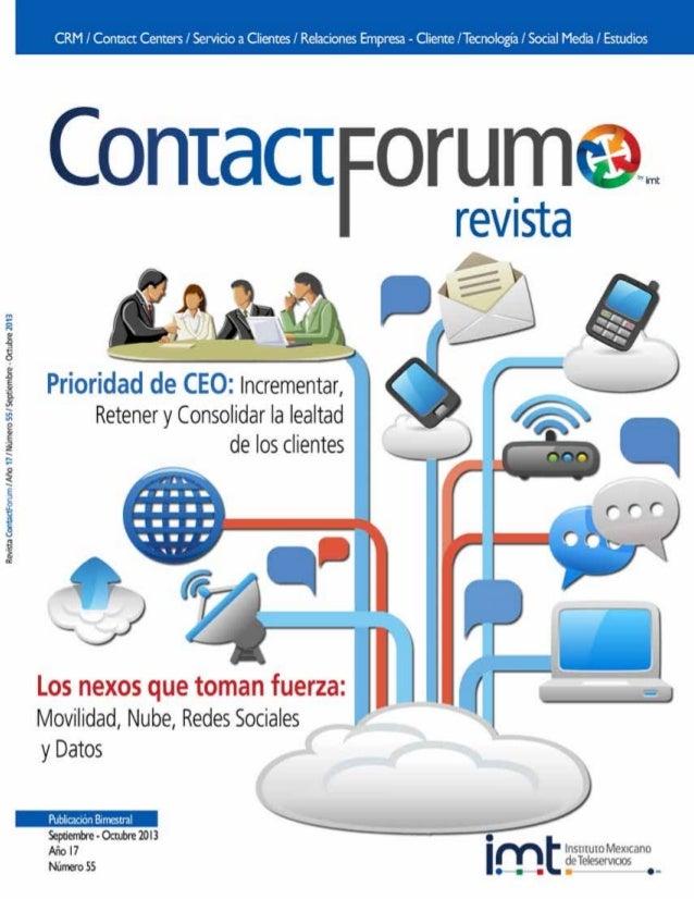 ContactForum, revista bimestral Septiembre-Octubre 2013. Editor respon- sable: María Eugenia de la Paz García Aguirre. Núm...