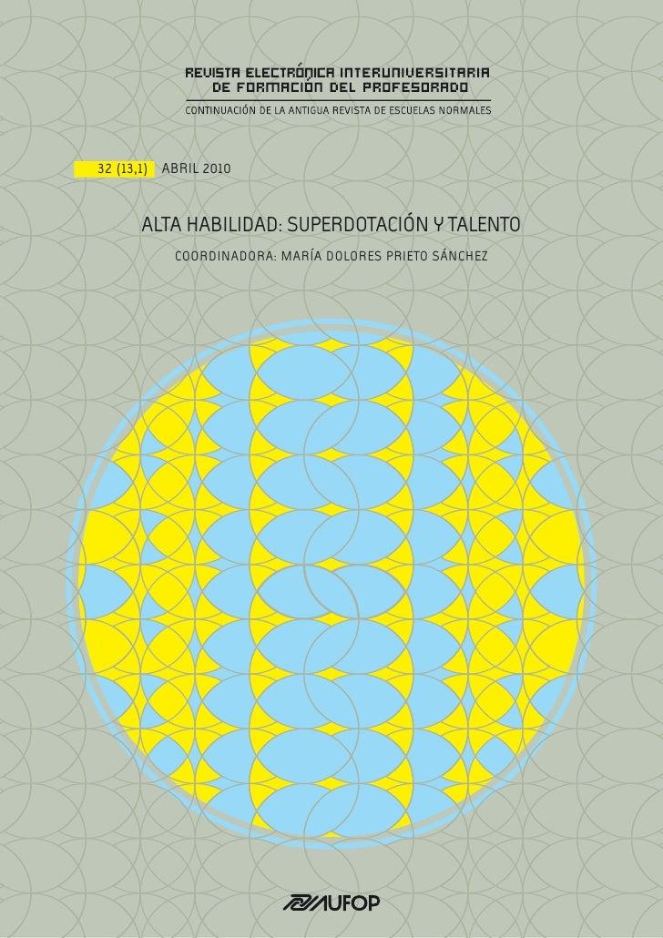 32 (13,1) ABRIL 2010      ALTA HABILIDAD: SUPERDOTACIÓN Y TALENTO           COORDINADORA: MARÍA DOLORES PRIETO SÁNCHEZ