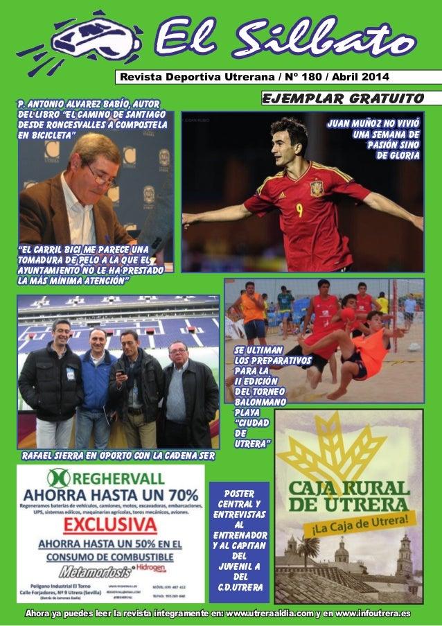 Ahora ya puedes leer la revista íntegramente en: www.utreraaldia.com y en www.infoutrera.es El Silbato Revista Deportiva U...