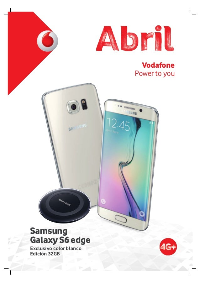 Vodafone Power to you Exclusivo color blanco Edición 32GB Samsung GalaxyS6edge