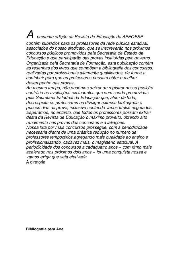 A presente edição da Revista de Educação da APEOESP contém subsídios para os professores da rede pública estadual, associa...