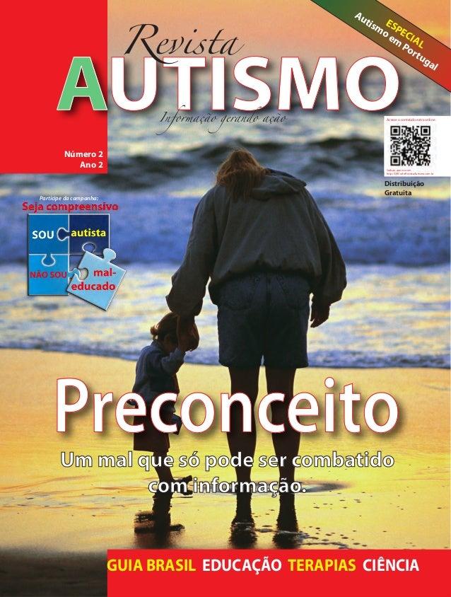 AUTISMONúmero 2Ano 2GUIA BRASIL EDUCAÇÃO TERAPIAS CIÊNCIAPreconceitoUm mal que só pode ser combatidocom informação.ESPECIA...