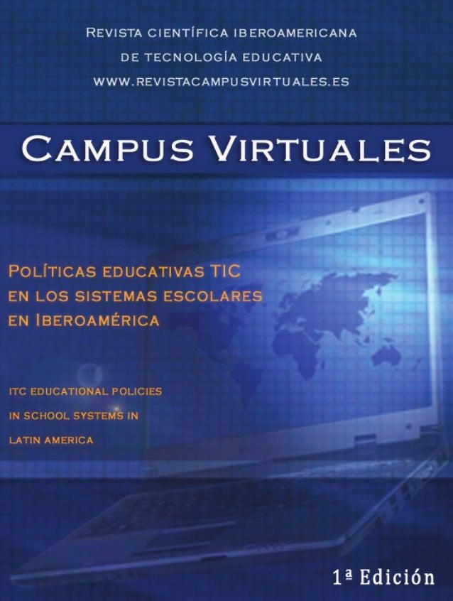 © CAMPUS VIRTUALES; VOL I; 01      Revista CientífiCa ibeRoameRiCana de teCnología eduCativa      sCientifiC JouRnal of ed...