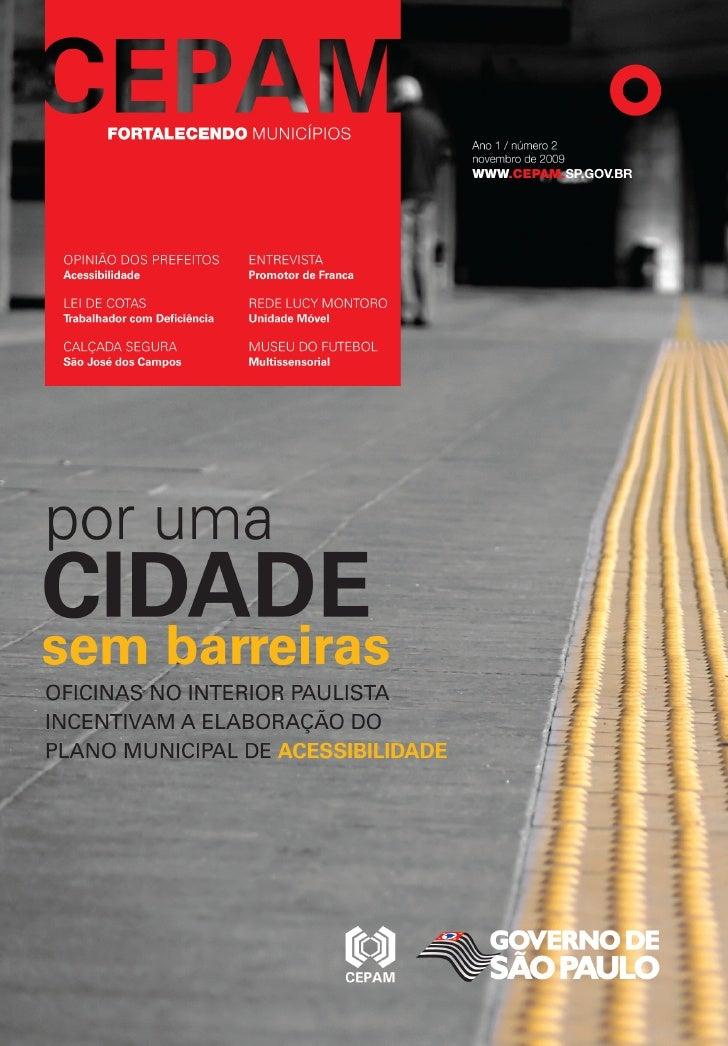 cepam fortalecendo municípios Ano 1 / número 2 / outubro de 2009 www.cepam.sp.gov.br                                      ...