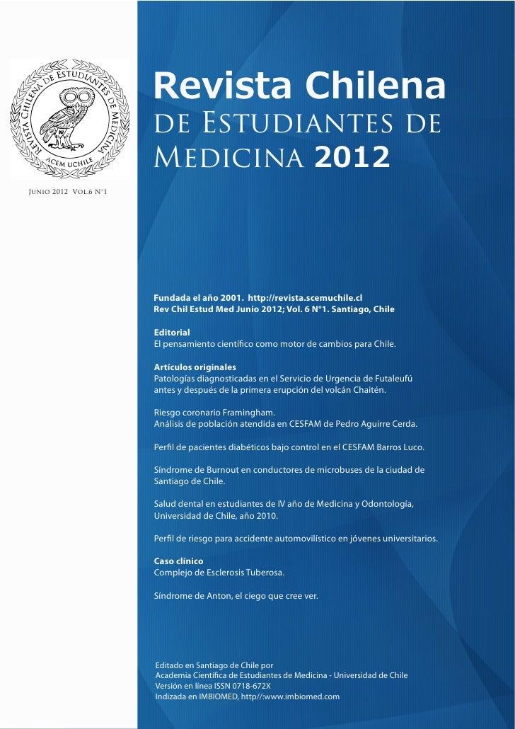 Revista chilena de estudiantes de medicina, vol 6, no 1 (2012)