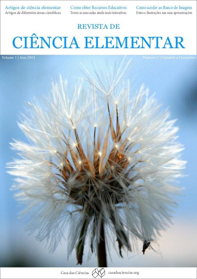 Artigos de ciência elementar Artigos de diferentes áreas científicas  Como obter Recursos Educativos Torne as suas aulas a...