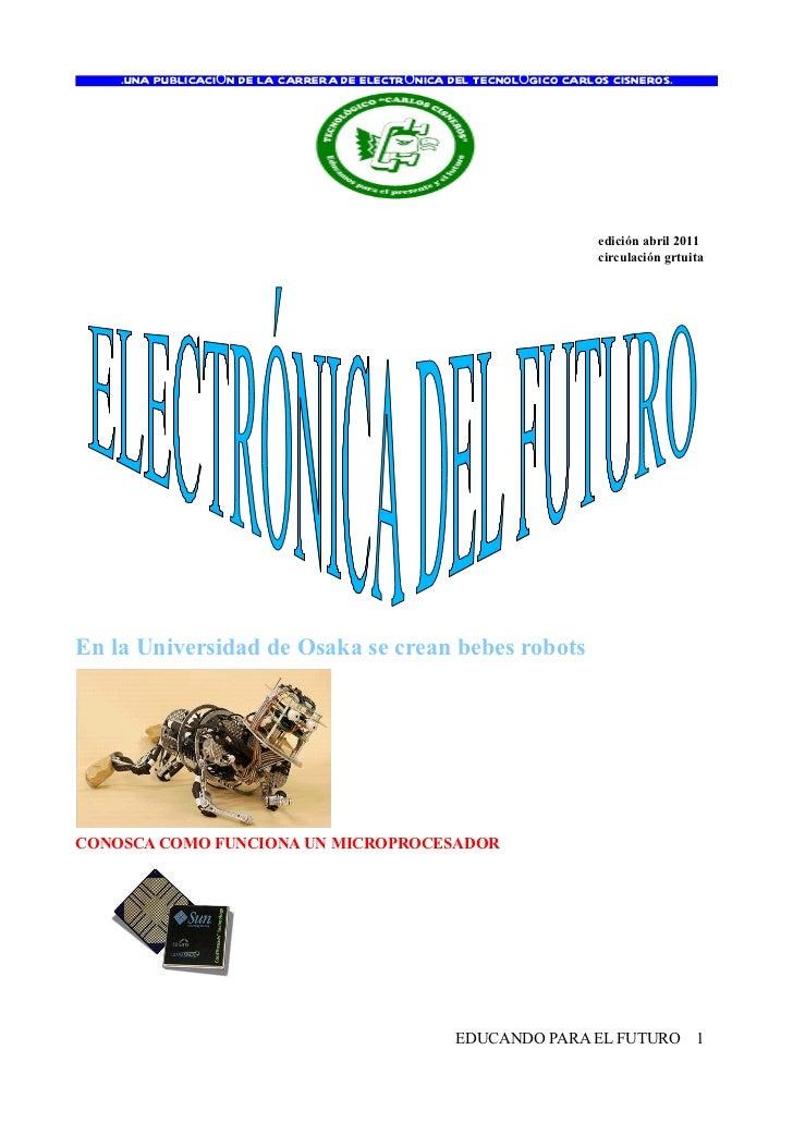 .UNA PUBLICACIÓN DE LA CARRERA DE ELECTRÓNICA DEL TECNOLÓGICO CARLOS CISNEROS.                                            ...