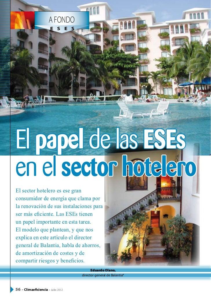 A FONDO                          E S E S   El papel de las ESEs   en el sector hotelero   El sector hotelero es ese gran ...