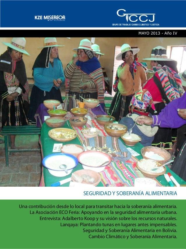 SEGURIDAD Y SOBERANÍA ALIMENTARIA Una contribución desde lo local para transitar hacia la soberanía alimentaria. La Asocia...
