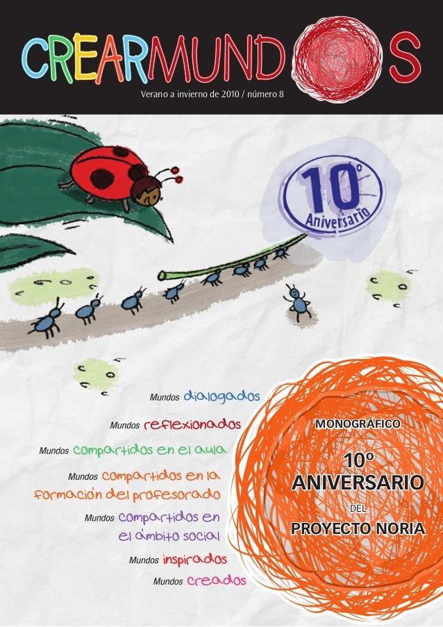 Verano a invierno de 2010 / número 8 monográfico 10º aniversario del proyecto noria