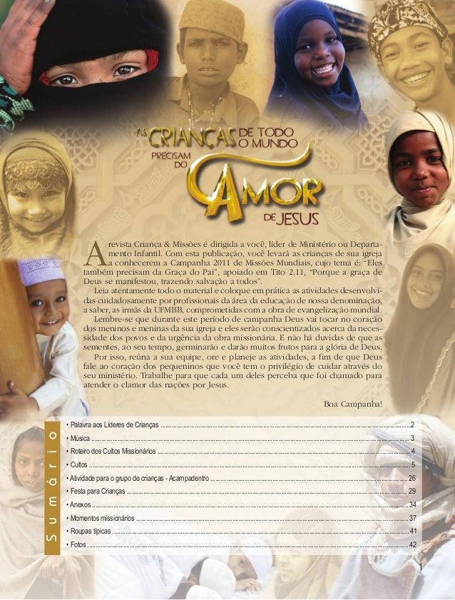 A      revista Criança & Missões é dirigida a você, líder de Ministério ou Departa-                                mento I...