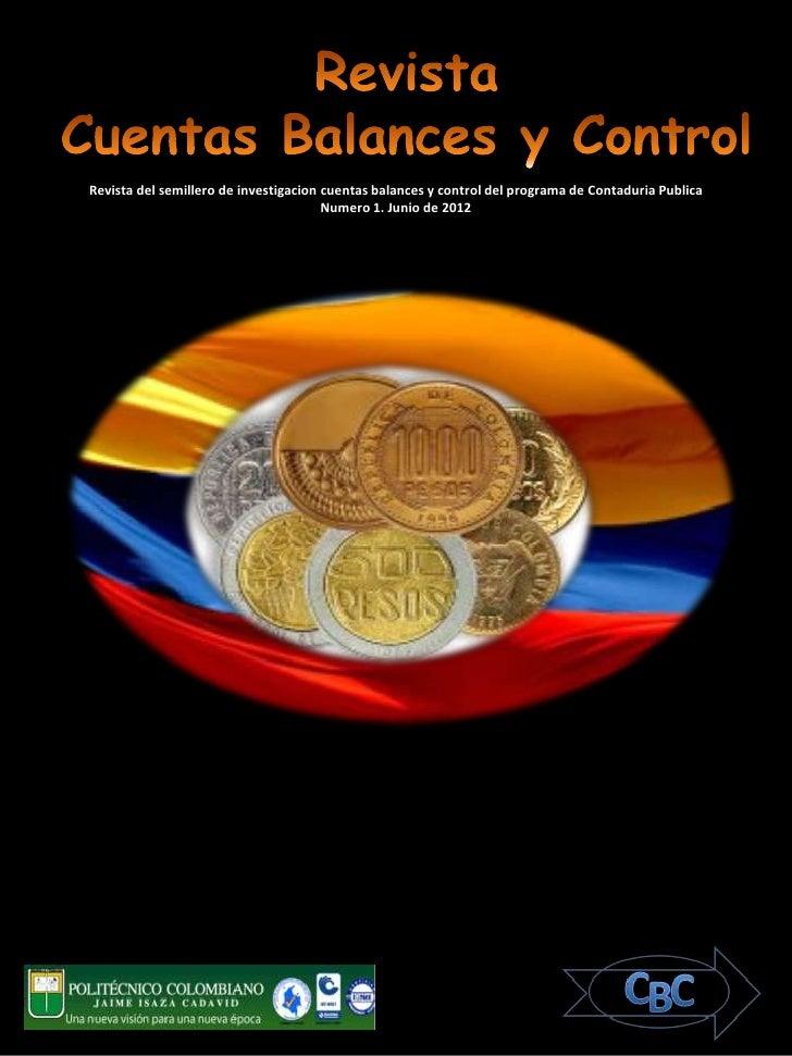 Revista del semillero de investigacion cuentas balances y control del programa de Contaduria Publica                      ...