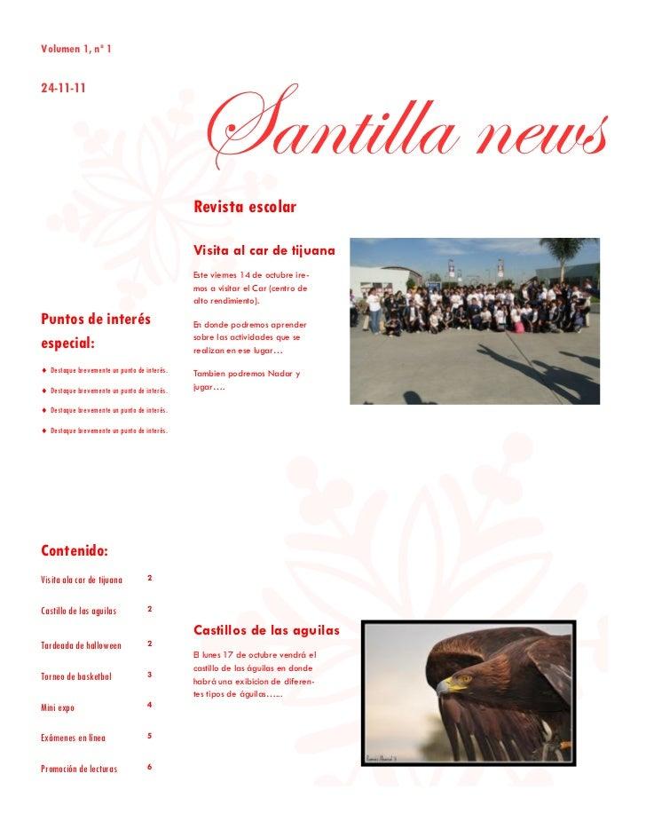 Volumen 1, nº 1                                             Santilla news24-11-11                                         ...