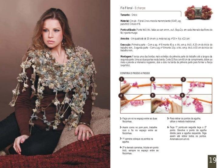 Fio Floral - Echarpe                                    Tamanho – Único                                    Material: Círcu...
