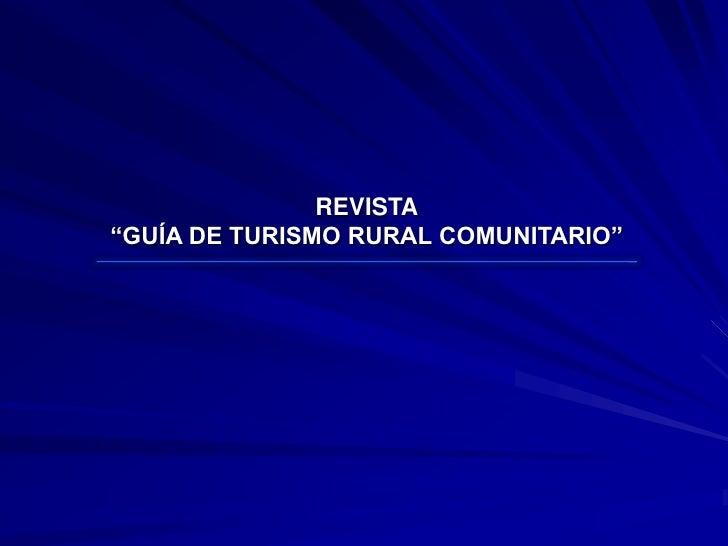 REVISTA DE TURISMO RURAL COMUNITARIO PARA EL ESTADO DE MICHOACÁN