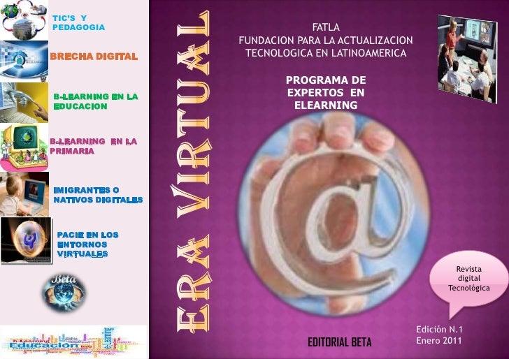 TIC'S  Y PEDAGOGIA<br />FATLA<br />FUNDACION PARA LA ACTUALIZACION TECNOLOGICA EN LATINOAMERICA<br />BRECHADIGITAL<br />PR...