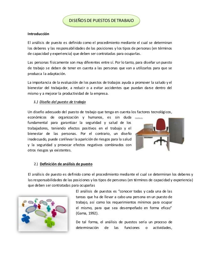 Introducción El análisis de puesto es definido como el procedimiento mediante el cual se determinan los deberes y las resp...